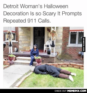Go hard or go homeomg-humor.tumblr.com: Detroit Woman's Halloween  Decoration Is so Scary It Prompts  Repeated 911 Calls.  CНЕCK OUT MЕМЕРIХ.COM  MEMEPIX.COM Go hard or go homeomg-humor.tumblr.com