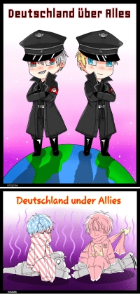 Bad, Bad Jokes, and Lazy: Deutschand er Alles   Deutschland under Allies  Kolzse kolzse:  Bad jokes, sorry not sorry xd . . I didn't put the other allies, I know… I'm lazy…