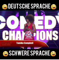 Ahahahah By :@tamikacampbellcomedy: DEUTSCHE SPRACHE  OLED  CHAra IONS  COMEDY  Tamika Campbell  BSCHWERESPRACHE Ahahahah By :@tamikacampbellcomedy