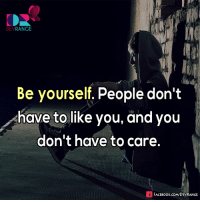 #DevRange: DEV  RANGE  Be yourself, People don't  have to like you, and you  don't have to care.  FACE Book.coMDEVRANGE #DevRange
