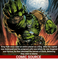 King Hulk!!! _____________________________________________________ - - - - - - - Hulk Wolverine Spiderman Ironman LukeCage BlackPanther CaptainAmerica Xmen Thor DarthVader Daredevil Avengers Logan Hawkeye Deadpool Rogueone Hawkeye StarWars TomHolland SpidermanHomecoming Defenders MarvelComics Marvel Comics ComicFacts Comcis Facts Like4Like Like: DEVIA  King Hulk once ruled an entire planet as a king. After his capital  was destroyed and his pregnant wife was killed, he was Angered  and furious, he then attacked the heroes of Earth, Believing  they were to blame.  COMIC SOURCE King Hulk!!! _____________________________________________________ - - - - - - - Hulk Wolverine Spiderman Ironman LukeCage BlackPanther CaptainAmerica Xmen Thor DarthVader Daredevil Avengers Logan Hawkeye Deadpool Rogueone Hawkeye StarWars TomHolland SpidermanHomecoming Defenders MarvelComics Marvel Comics ComicFacts Comcis Facts Like4Like Like
