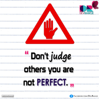 Memes, 🤖, and Judge: DEVRANGE  DEVRANGE  Don't judge  others you are  not PERFECT.  FACE Book.com/DEVRANGE