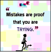 :): DEVRANGE  Mistakes are proof  that you are  TRYINO.  FACE Book.com DEVRANGE :)