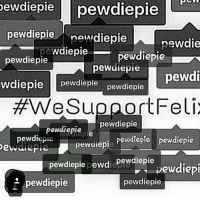 I'll delete this when I've got another edit to post but wesupportfelix ,, he's a genuine good guy and he doesn't deserve the shit he's getting,, I've been with him for five years so you're goddamn right I'm standing with him.: Dewdiepie pewdiepie  ewdiepie  AIArdiepie  newdie  Wdiepieaa  Dewdiepie  pewdiepie  pewuiebie  pewdi  wdiepie  pewdiepie  pewdiepie  We Sup ortFelix  pewdiepie  pewdiepie  pewdie  Pewdiepie pewdiepie  peWalepie  Dev  pewdiepiepewdiepewdiepie  Dewdiepi  e pewdiepie  pewdiepie I'll delete this when I've got another edit to post but wesupportfelix ,, he's a genuine good guy and he doesn't deserve the shit he's getting,, I've been with him for five years so you're goddamn right I'm standing with him.
