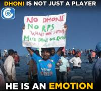 A fan showing his protest for removing M.S.Dhoni as a Captain of RPSG.: DHONI IS NOT JUST A PLAYER  No DHONI  NORPS  AGAIN  Star  HE IS AN EMOTION A fan showing his protest for removing M.S.Dhoni as a Captain of RPSG.