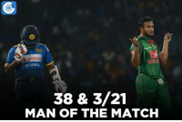 Memes, Match, and 🤖: Dialog  SRI LANKA  38 & 3/21  MAN OF THE MATCH Shakib Al Hasan was awarded the man of the match for his impressive all-round efforts.