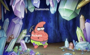 Dank, Memes, and Target: Diamonds  Stone Pickaxe F in the chat for Steve by w0zi MORE MEMES