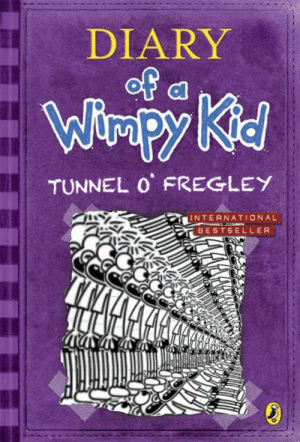 Hype, International, and Who: DIARY  of  Wiapy Kid  TUNNEL O FREGLEY  INTERNATIONAL  BESTSELLER Who else hype for the new DOAWK