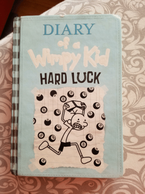 my copy of hard luck was out in the sun for so long it became cabin fever: DIARY  Whpy Ke  HARD LUCK  8  (8 my copy of hard luck was out in the sun for so long it became cabin fever