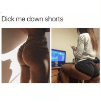 Funny, Dick, and Daddy Issues: Dick me down shorts The daddy issues shorts @no_chillbruh