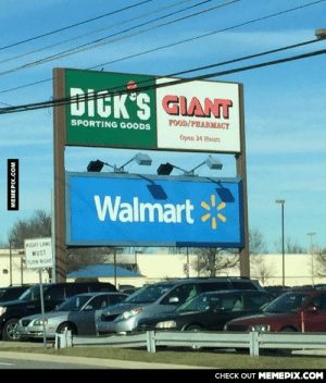 Missed A Great Opportunityomg-humor.tumblr.com: DICK'S GIANT  FOOD/PHARMACY  SPORTING GOODS  Open 24 Hours  Walmart*  RIGHT LANE  MUST  TURN RIGHT  CHECK OUT MEMEPIX.COM  MEMEPIX.COM Missed A Great Opportunityomg-humor.tumblr.com