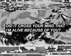 lyrics-and-music:  Chlorine // Trophy Eyes: DID IT CROSS YOUR MIND THAT  M ALIVE BECAUSE OF YOU?  LYRICS-AND-MUSIC lyrics-and-music:  Chlorine // Trophy Eyes