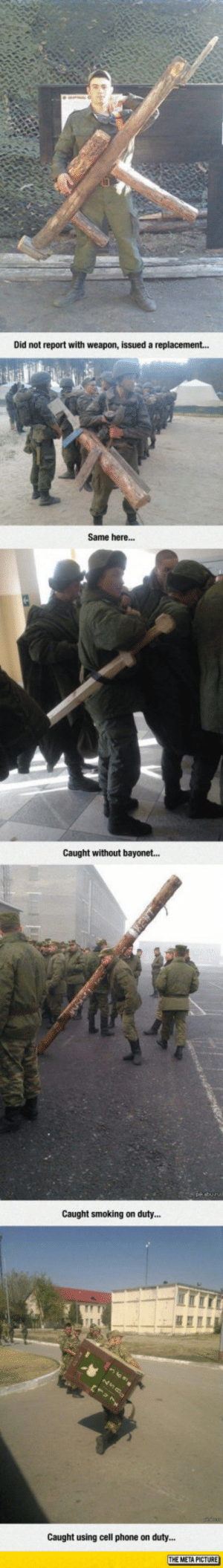 laughoutloud-club:  Russian Army Punishments: Did not report with weapon, issued a replacement...  Same here...  Caught without bayonet...  Caught smoking on dut..  Caught using cell phone on duty... laughoutloud-club:  Russian Army Punishments