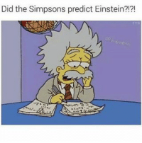 Did the Simpsons predict Einstein?!?! I think the Simpsons were created by aliens cus they predicted too much 😨 @savageebruh