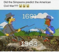 The Simpsons, The Simpsons, and Dank Memes: Did the Simpsons predict the American  169  1363