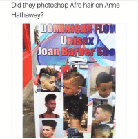 Ironic, Megan, and Photoshop: Did they photoshop Afro hair on Anne  Hathaway?  DOM MEGAN GUYS I FINALLY TALKED TO THE CUTE GUY !!!!!!