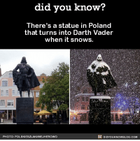 Death Vader statue > everything else 💯 amazing darthvader statue poland 📢 Share the knowledge! Tag your friends in the comments. ➖➖➖➖➖➖➖➖➖➖➖ Want more Did You Know(s)? ➡📓 Buy our book on Amazon: [LINK IN BIO] ➡📱 Download our App: http:-apple.co-2i9iX0u ➡📩 Get daily text message alerts: http:-Fact-Snacks.com ➡📩 Free email newsletter: http:-DidYouKnowFacts.com-Sign-Up- ➖➖➖➖➖➖➖➖➖➖➖ We post different content across our channels. Follow us so you don't miss out! 📍http:-facebook.com-didyouknowblog 📍http:-twitter.com-didyouknowfacts ➖➖➖➖➖➖➖➖➖➖➖ DYN FACTS TRIVIA TIL DIDYOUKNOW NOWIKNOW: did vou know?  There's a statue in Poland  that turns into Darth Vader  when it snows  Tl  PHOTO: POLSKIESZLAKIWEJHEROWO  DIDYOUKNOWBLOG.COM Death Vader statue > everything else 💯 amazing darthvader statue poland 📢 Share the knowledge! Tag your friends in the comments. ➖➖➖➖➖➖➖➖➖➖➖ Want more Did You Know(s)? ➡📓 Buy our book on Amazon: [LINK IN BIO] ➡📱 Download our App: http:-apple.co-2i9iX0u ➡📩 Get daily text message alerts: http:-Fact-Snacks.com ➡📩 Free email newsletter: http:-DidYouKnowFacts.com-Sign-Up- ➖➖➖➖➖➖➖➖➖➖➖ We post different content across our channels. Follow us so you don't miss out! 📍http:-facebook.com-didyouknowblog 📍http:-twitter.com-didyouknowfacts ➖➖➖➖➖➖➖➖➖➖➖ DYN FACTS TRIVIA TIL DIDYOUKNOW NOWIKNOW