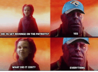 Patriotic, Revenge, and Sports: DID YA GET REVENGE ON THE PATRIOTS?  YES  WHAT DID IT COST?  EVERYTHING RIP Blake press F to pay respecks