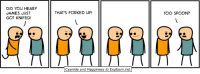 Dank, Cyanide and Happiness, and Happiness: DID YOu HEAR?  JAMES JUST  GOT KNIFED!  THAT'S FORKED UP  TOO SPOON?  Cyanide and Happiness © Explosm.net