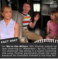 "Family, Interstellar, and Memes: DID YOU KNO  MOVIE  FACT #667  For We're the Millers, Will Poulter stayed up  late listening to ""Waterfalls"", by TLC, to have  his character rap along in a scene involving  the song. Poulter personally chose the song  because he considers himself a hip-hop fan. Who are the best movie family? 🎥 • • • • Double Tap and Tag someone who needs to know this 👇 All credit to the respective film and producers. movie movies film tv cinema fact didyouknow moviefacts cinematography screenplay director movienight shrooms hollywood netflix didyouknowmovies academyawards mollysgame jessicachastain interstellar poker canada trudeau premiere la"