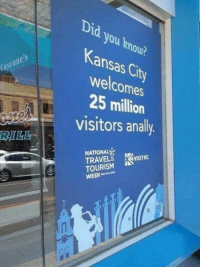 Fail, Funny, and Work: Did you knou?  Kansas City  welcomes  25 million  visitors anally  cone  Cas  BILL  NATIONAL  TRAVEL& , İVISITKC  TOURISM  WEEK 9 Could you please check your work? This is ridiculous. #funny #fail #job
