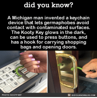 Germaphobes unite! 🙋  Buy this on Amazon here ➡ http://amzn.to/2hoUyXR: did you know?  A Michigan man invented a keychain  that contact with contaminated surfaces  The Kooty Key glows in the dark,  can be used to press buttons, and  has a hook for carrying shopping  bags and opening doors.  DIDYoukNowBLOG.coM  PHOTO: KOOTY KEY Germaphobes unite! 🙋  Buy this on Amazon here ➡ http://amzn.to/2hoUyXR