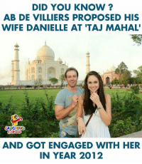 Birthday Wishes To #AbDeVilliers :): DID YOU KNOW ?  AB DE VILLIERS PROPOSED HIS  WIFE DANIELLE AT 'TAJ MAHAL  AUGHING  AND GOT ENGAGED WITH HER  IN YEAR 2012 Birthday Wishes To #AbDeVilliers :)