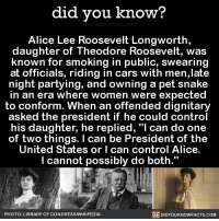 """Amazon, Apple, and Cars: did you know?  Alice Lee Roosevelt Longworth,  daughter of Theodore Roosevelt, was  known for smoking in public, swearing  at officials, riding in cars with men,late  night partying, and owning a pet snake  in an era where women were expected  to conform. When an offended dignitary  asked the president if he could control  his daughter, he replied, """"l can do one  of two things. I can be President of the  United States or I can control Alice.  l cannot possibly do both.""""  PHOTO: LIBRARY OF CONGRESSWIKIPEDIA  DIDYOUKNOWFACTS.COM YAS ALICE! 🙌🏻💃🏻 doeswhathewants yaskween werk 📢 Share the knowledge! Tag your friends in the comments. ➖➖➖➖➖➖➖➖➖➖➖ Want more Did You Know(s)? ➡📓 Buy our book on Amazon: [LINK IN BIO] ➡📱 Download our App: http:-apple.co-2i9iX0u ➡📩 Get daily text message alerts: http:-Fact-Snacks.com ➡📩 Free email newsletter: http:-DidYouKnowFacts.com-Sign-Up- ➖➖➖➖➖➖➖➖➖➖➖ We post different content across our channels. Follow us so you don't miss out! 📍http:-facebook.com-didyouknowblog 📍http:-twitter.com-didyouknowfacts ➖➖➖➖➖➖➖➖➖➖➖ DYN FACTS TRIVIA TIL DIDYOUKNOW NOWIKNOW"""