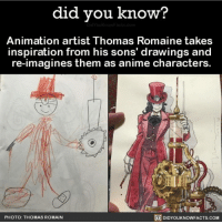 Memes, 🤖, and Thomas: did you know?  Animation artist Thomas Romaine takes  inspiration from his sons' drawings and  re-imagines them as anime characters  DIDYOUKNOWFACTs.coM  PHOTO: THOMAS ROMAIN This is so neat