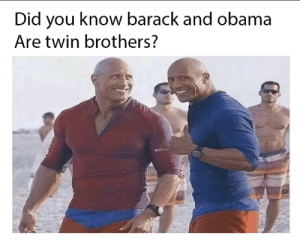 I Bet, Obama, and Bet: Did you know barack and obama  Are twin brothers? I bet you didnt know
