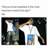 "not to mention the most delicious: ""Did you know breakfast is the most  important meal of the day?""  Me  comfy sweaters not to mention the most delicious"