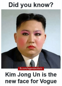 WOAH!: Did you know?  fb.com/legendaryfacts  Kim Jong Un is the  new face for Vogue WOAH!