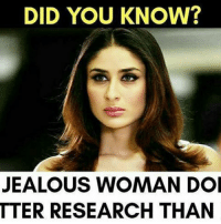 Jealous, Memes, and 🤖: DID YOU KNOW?  JEALOUS WOMAN DOI  TTER RESEARCH THAN Did you know? rvcjinsta