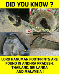 Thailande: DID YOU KNOW ?  LORD HANUMAN FOOTPRINTS ARE  FOUND IN ANDHRA PRADESH,  THAILAND, SRI LANKA  AND MALAYSIA!