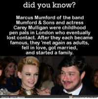 Memes, Music, and Texting: did you know?  Marcus Mumford of the band  Mumford & Sons and actress  Carey Mulligan were childhood  pen pals in London who eventually  lost contact. After they each became  famous, they 'met again as adults,  fell in love, got married,  and started a family.  PHOTO: GETTY IMAGES And I can't even get a text back 🙋🏼 love cute mumfordandsons music ➡📱Download our free App: [LINK IN BIO]