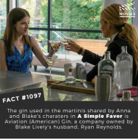 Have you seen A Simple Favor yet?📽️🎬 • • • • Double Tap and Tag someone who needs to know this 👇 All credit to the respective film and producers. Movie Movies Film TV Cinema MovieNight Hollywood Netflix AcademyAwards asimplefavor blakelively annakendrick ryangosling: DID YOU KNOw  MOVIES  AVIATION  FACT #1097  The gin used in the martinis shared by Anna  and Blake's charaters in A Simple Favor is  Aviation (American) Gin, a company owned by  Blake Lively's husband, Ryan Reynolds Have you seen A Simple Favor yet?📽️🎬 • • • • Double Tap and Tag someone who needs to know this 👇 All credit to the respective film and producers. Movie Movies Film TV Cinema MovieNight Hollywood Netflix AcademyAwards asimplefavor blakelively annakendrick ryangosling
