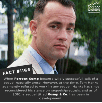 What movies have the best sequels?📽️🎬 • • • • Double Tap and Tag someone who needs to know this 👇 All credit to the respective film and producers. Movie Movies Film TV Cinema MovieNight Hollywood Netflix forrestgump gump tomhanks lifeislikeaboxofchocolates: DID YOU KNow  MOVIES  FACT #1166  When Forrest Gump became wildly successful, talk of a  sequel naturally arose. However, at the time, Tom Hanks  adamantly refused to work in any sequel. Hanks has since  reconsidered his stance on sequels/prequels, and as of  2010, a sequel titled Gump & Co. has been in  development. What movies have the best sequels?📽️🎬 • • • • Double Tap and Tag someone who needs to know this 👇 All credit to the respective film and producers. Movie Movies Film TV Cinema MovieNight Hollywood Netflix forrestgump gump tomhanks lifeislikeaboxofchocolates