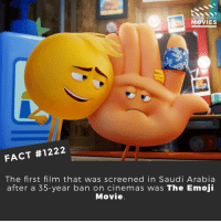 😄😄📽️🎬 • • • • Double Tap and Tag someone who needs to know this 👇 All credit to the respective film and producers. Movie Movies Film TV Cinema MovieNight Hollywood Netflix theemojimovie emojimovie saudiarabia: DID YOU KNOW  MOVIES  FACT #1222  The first film that was screened in Saudi Arabia  after a 35-year ban on cinemas was The Emoji  Movie 😄😄📽️🎬 • • • • Double Tap and Tag someone who needs to know this 👇 All credit to the respective film and producers. Movie Movies Film TV Cinema MovieNight Hollywood Netflix theemojimovie emojimovie saudiarabia