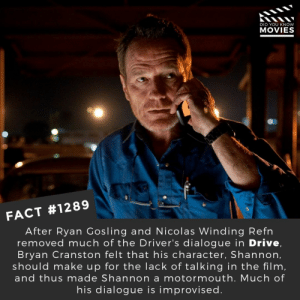 📽️🎬 • • • • Double Tap and Tag someone who needs to know this 👇 All credit to the respective film and producers. Movie Movies Film TV Cinema MovieNight Hollywood Netflix bryancranston drive ryangosling: DID YOU KNOW  MOVIES  FACT #1289  After Ryan Gosling and Nicolas Winding Refn  removed much of the Driver's dialogue in Drive,  Bryan Cranston felt that his character, Shannon,  should make up for the lack of talking in the film,  and thus made Shannon a motormouth. Much of  his dialogue is improvised 📽️🎬 • • • • Double Tap and Tag someone who needs to know this 👇 All credit to the respective film and producers. Movie Movies Film TV Cinema MovieNight Hollywood Netflix bryancranston drive ryangosling