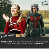 Bring it on Antman! 🐜🐜 . . . . . All credit to the respective film and producers. movie movies film tv camera cinema fact didyouknow moviefacts cinematography screenplay director actor actress act acting movienight cinemas watchingmovies hollywood bollywood didyouknowmovies: DID YOU KNOW  MOVIES  FACT #194  Bring it on was the first film directed by Peyton  Reed, who went on to direct Ant-Man Bring it on Antman! 🐜🐜 . . . . . All credit to the respective film and producers. movie movies film tv camera cinema fact didyouknow moviefacts cinematography screenplay director actor actress act acting movienight cinemas watchingmovies hollywood bollywood didyouknowmovies