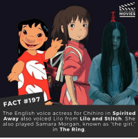 """Memes, Movies, and Spirited Away: DID YOU KNOW  MOVIES  FACT #197  The English voice actress for Chihiro in Spirited  Away also voiced Lilo from Lilo and Stitch. She  also played Samara Morgan, known as """"the girl,""""  in The Ring What a wide range of characters! 👌 . . . . . All credit to the respective film and producers. movie movies film tv camera cinema fact didyouknow moviefacts cinematography screenplay director actor actress act acting movienight cinemas watchingmovies hollywood bollywood didyouknowmovies"""