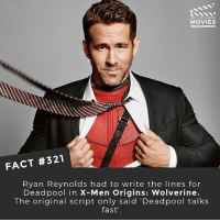 I love how much work @vancityreynolds put into getting Deadpool right! What's your favourite superhero movie? I think mine is Deadpool! • • • • Double Tap and Tag someone who needs to know this 👇 All credit to the respective film and producers. movie movies film tv camera cinema fact didyouknow moviefacts cinematography screenplay director actor actress act acting movienight cinemas watchingmovies hollywood bollywood didyouknowmovies: DID YOU KNOW  MOVIES  FACT #321  Ryan Reynolds had to write the lines for  Deadpool in X-Men Origins: Wolverine.  The original script only said 'Deadpool talks  fast' I love how much work @vancityreynolds put into getting Deadpool right! What's your favourite superhero movie? I think mine is Deadpool! • • • • Double Tap and Tag someone who needs to know this 👇 All credit to the respective film and producers. movie movies film tv camera cinema fact didyouknow moviefacts cinematography screenplay director actor actress act acting movienight cinemas watchingmovies hollywood bollywood didyouknowmovies