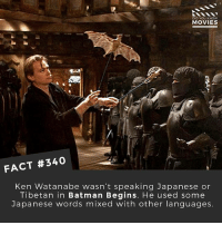 Batman, Ken, and Memes: DID YOU KNOW  MOVIES  FACT #340  Ken Watanabe wasn't speaking Japanese or  Tibetan in Batman Begins. He used some  Japanese words mixed with other languages Do you think The Dark Knight is one of the best movies of all time? 🎥 • • • • Double Tap and Tag someone who needs to know this 👇 All credit to the respective film and producers. movie movies film tv camera cinema fact didyouknow moviefacts cinematography screenplay director actor actress act acting movienight cinemas watchingmovies hollywood bollywood didyouknowmovies