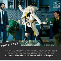 John Wick, Memes, and Movies: DID YOU KNOw  MOVIES  FACT #353  Charlize Theron and Keanu Reeves trained  together in preparation for their films  Atomic Blonde and John Wick: Chapter 2 What's the best movie fight scene? 🎥 • • • • Double Tap and Tag someone who needs to know this 👇 All credit to the respective film and producers. movie movies film tv camera cinema fact didyouknow moviefacts cinematography screenplay director actor actress act acting movienight cinemas watchingmovies hollywood bollywood didyouknowmovies