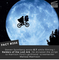 """Future, Harrison Ford, and Memes: DID YOU KNOW  MOVIES  FACT #356  Steven Spielberg wrote E.T while filming I  Raiders of the Lost Ark. He dictated the script  to Harrison Ford's girlfriend, screenwriter  Melissa Mathison What is your favourite movie from when you were a kid? 🎥 EDIT: I worded the fact a little poorly, Spielberg came up with the STORY but Melissa Mathison WROTE E.T """"The script was largely written while on location filming for Raiders of the Lost Ark (1981) during filming breaks. Steven Spielberg dictated the story to screenwriter Melissa Mathison who was there with her then-boyfriend and future husband Harrison Ford."""" • • • • Double Tap and Tag someone who needs to know this 👇 All credit to the respective film and producers. movie movies film tv camera cinema fact didyouknow moviefacts cinematography screenplay director actor actress act acting movienight cinemas watchingmovies hollywood bollywood didyouknowmovies"""