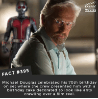 Ant-Man, Iron Man or Spider-Man? 🎥 • • • • Double Tap and Tag someone who needs to know this 👇 All credit to the respective film and producers. movie movies film tv camera cinema fact didyouknow moviefacts cinematography screenplay director actor actress act acting movienight cinemas watchingmovies hollywood bollywood didyouknowmovies: DID YOU KNOW  MOVIES  FACT #395  Michael Douglas celebrated his 70th birthday  on set where the crew presented him with a  birthday cake decorated to look like ants  crawling over a film reel. Ant-Man, Iron Man or Spider-Man? 🎥 • • • • Double Tap and Tag someone who needs to know this 👇 All credit to the respective film and producers. movie movies film tv camera cinema fact didyouknow moviefacts cinematography screenplay director actor actress act acting movienight cinemas watchingmovies hollywood bollywood didyouknowmovies