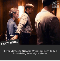 Driving, Memes, and Movies: DID YOU KNOw  MOVIES  FACT #503  Drive director Nicolas Winding Refn failed  his driving test eight times. What's the best movie soundtrack? 🎥 • • • • Double Tap and Tag someone who needs to know this 👇 All credit to the respective film and producers. movie movies film tv camera cinema fact didyouknow moviefacts cinematography screenplay director actor actress act acting movienight cinemas watchingmovies hollywood bollywood didyouknowmovies