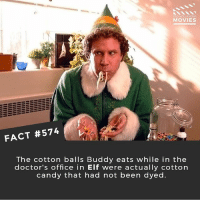 Candy, Christmas, and Elf: DID YOU KNOW  MOVIES  FACT #574  The cotton balls Buddy eats while in the  doctor's office in Elf were actually cotton  candy that had not been dyed What's the grossest thing you've ever eaten? 🎥 • • • • Double Tap and Tag someone who needs to know this 👇 All credit to the respective film and producers. movie movies film tv camera cinema fact didyouknow moviefacts cinematography screenplay director movienight hollywood netflix didyouknowmovies elf christmas xmas