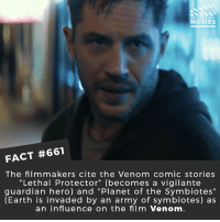 "Memes, Movies, and Netflix: DID YOU KNOW  MOVIES  FACT #661  The film makers cite the Venom comic stories  ""Lethal Protector"" (becomes a vigilante  guardian hero) and ""Planet of the Symbiotes""  (Earth is invaded by an army of symbiotes) as  an influence on the film Venom What actor should play a superhero or villain that hasn't done so yet? 🎥 • • • • Double Tap and Tag someone who needs to know this 👇 All credit to the respective film and producers. movie movies film tv cinema fact didyouknow moviefacts cinematography screenplay director movienight shrooms hollywood netflix didyouknowmovies academyawards venom spiderman mcu"