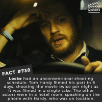 What has been Tom Hardy's best role? 🎥 • • • • Double Tap and Tag someone who needs to know this 👇 All credit to the respective film and producers. movie movies film tv cinema fact didyouknow moviefacts cinematography screenplay director movienight hollywood netflix didyouknowmovies academyawards tomhardy bane batman: DID YOU KNOW  MOVIES  FACT #738  Locke had an unconventional shooting  schedule. Tom Hardy filmed his part in 6  days, shooting the movie twice per night as  it was filmed in a single take. The other  actors were in a hotel room, speaking on the  phone with Hardy, who was on location. What has been Tom Hardy's best role? 🎥 • • • • Double Tap and Tag someone who needs to know this 👇 All credit to the respective film and producers. movie movies film tv cinema fact didyouknow moviefacts cinematography screenplay director movienight hollywood netflix didyouknowmovies academyawards tomhardy bane batman